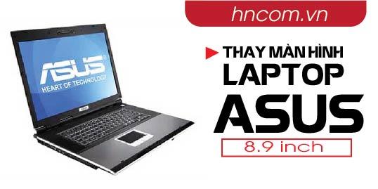 Thay màn hình laptop Asus 8.9 inch 1