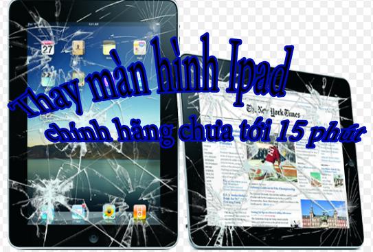 """HNCOM - Chuyên thay màn hình iPad bị vỡ chỉ trong """"nháy mắt"""" 1"""